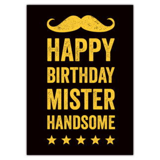 happy birthday mister handsome
